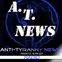 Anti Tyranny News