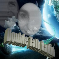 Double Talk Radio listen live