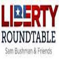 Liberty Roundtable listen live