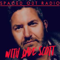 Spaced Out Radio with Dave Scott listen live