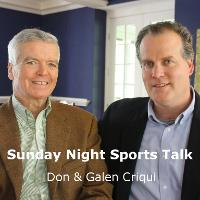 Sunday Night Sports Talk with Don & Galen Criqui listen live