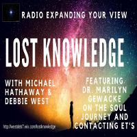 Lost Knowledge with Debbie West and Michael Hathaway listen live