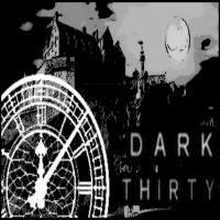 Dark Thirty listen live