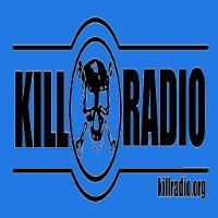 Kill Radio listen live