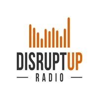 DisruptUP Radio