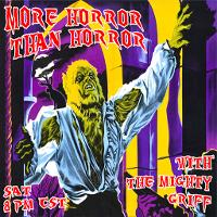 More Horror with Griff and Tim listen live