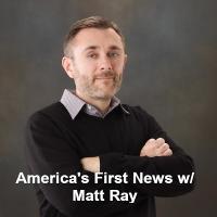 America's 1st News with Matt Ray listen live