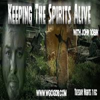 Keeping The Spirits Alive with John Tobin listen live